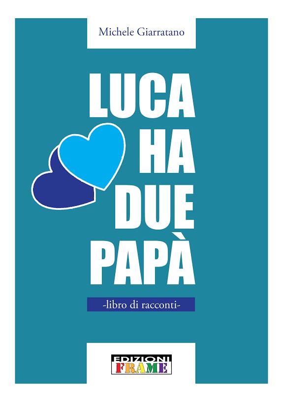 lucahaduepapa-copertina-libro