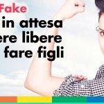 Fertility Day? No Fertility Fake: il 22 settembre in tutta Italia